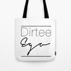 Dirt. Tote Bag