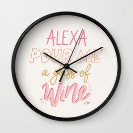 Alexa Pour Me a Glass of Wine Wall Clock