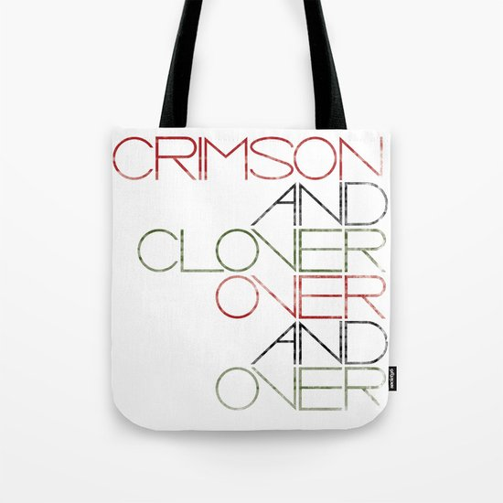 Crimson and Clover Over and Over Tote Bag
