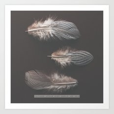 feathers appear when angels are near Art Print