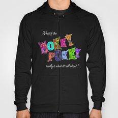Hokey Pokey Hoody
