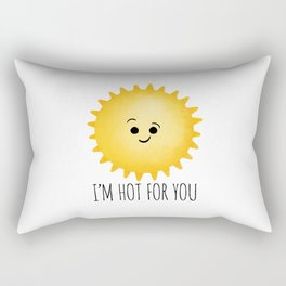 I'm Hot For You Rectangular Pillow