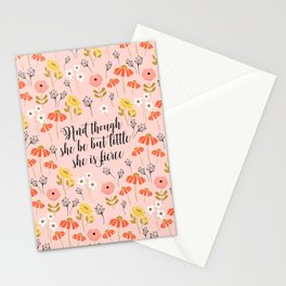 And though she be but little she is fierce (MFP5) Stationery Cards