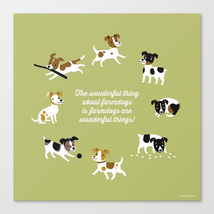 Farmdogs are wonderful things Canvas Print
