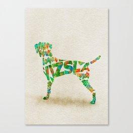 Hungarian Vizsla Dog Typography Art / Colorful Watercolor Painting - Portrait Canvas Print