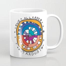 We All Are Stardust Coffee Mug