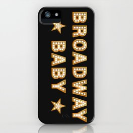 Broadway Baby! iPhone Case