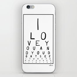 I love you and you dont see it iPhone Skin