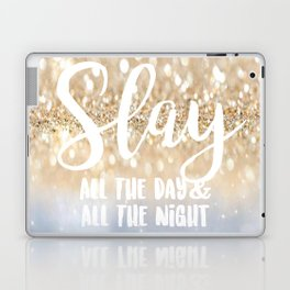 Slay- All the Day & All the Night Laptop & iPad Skin
