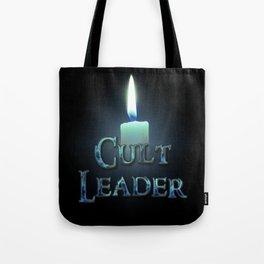 Funny Cult Leader Sign Tote Bag