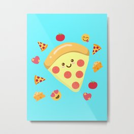 Pizza Feels Metal Print