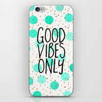 good vibes only iPhone & iPod Skins featuring Good Vibes Only by Elisabeth Fredriksson
