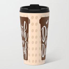 Death before Decaf - Coffee Travel Mug