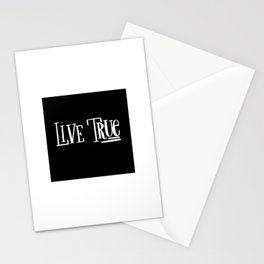 Live True: black Stationery Cards