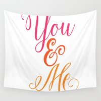 lettering Wall Tapestries featuring You & Me lettering by Seven Roses