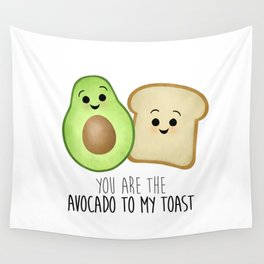 You Are The Avocado To My Toast Wall Tapestry