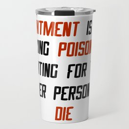 Carrie Fisher Resentment Quote Travel Mug