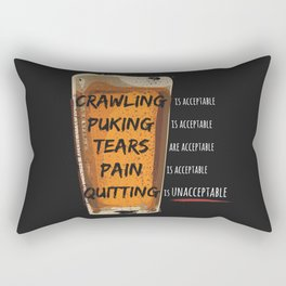 Quitting is Unacceptable Rectangular Pillow