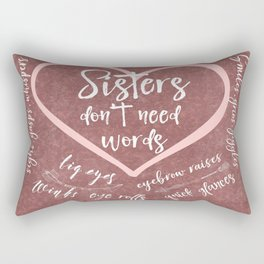 No Words: Sister Love Quote Rectangular Pillow