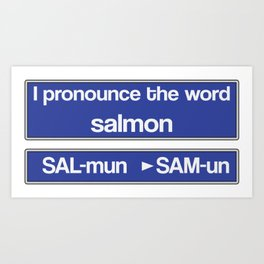 How To Pronounce Salmon Art Print
