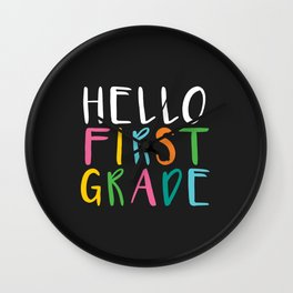 Back to School Hello First Grade Wall Clock