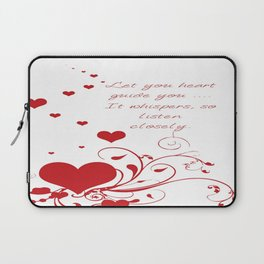 Let Your Heart Guide You Valentine Message Laptop Sleeve