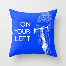 On Your Left Throw Pillow