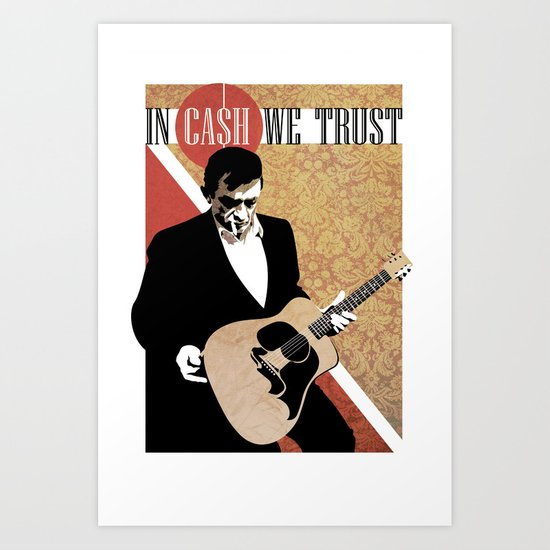 iN CA$H WE TRUST Art Print