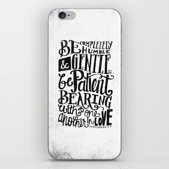 BE GENTLE BE PATIENT iPhone & iPod Skin