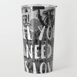 All You Need is Love Black and White Travel Mug