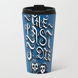 The Last J. Die Travel Mug