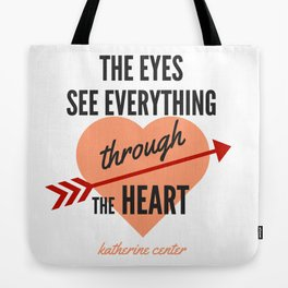 the EYES & the HEART Tote Bag