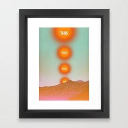 This Too Shall Pass - Sunset Framed Art Print