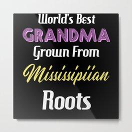 World's Best Grandma Grown From Mississipiian Metal Print