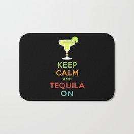 Keep Calm Tequila - black Bath Mat