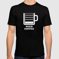 Need Coffee Black Mens Fitted Tee MEDIUM