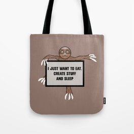 Eat, Create and Sleep Tote Bag