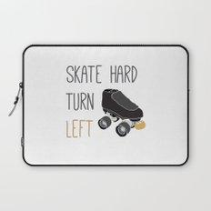 Skate Hard, Turn Left Laptop Sleeve