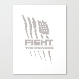 Fight the Powers Canvas Print
