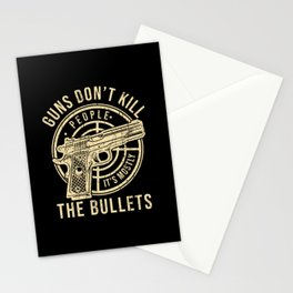 Guns Don't Kill People Quote Stationery Cards