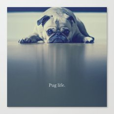 PUG LIFE | ANIMAL PUNS BY BADPUNSCO Canvas Print