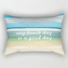 any beach day is a good day Rectangular Pillow