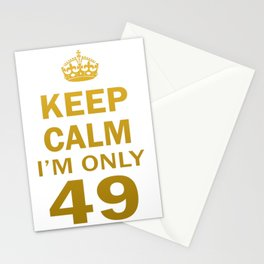 I'm only 49 Stationery Cards