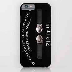 Zip It Slim Case iPhone 6s