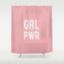 GRL PWR (pink) Shower Curtain