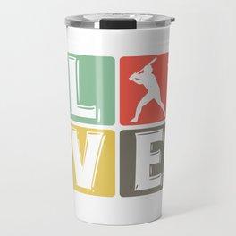Baseball love baseball players Travel Mug