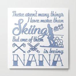 Skiing Nana Metal Print