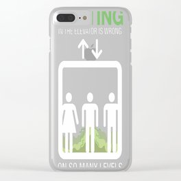 Farting in the Elevator is Wrong on So Many Levels Clear iPhone Case