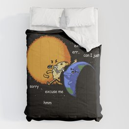 Excuse Me Total Solar Eclipse August 21 2017 Comforters