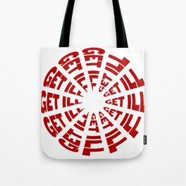 Time to Get Ill Clock - White Tote Bag